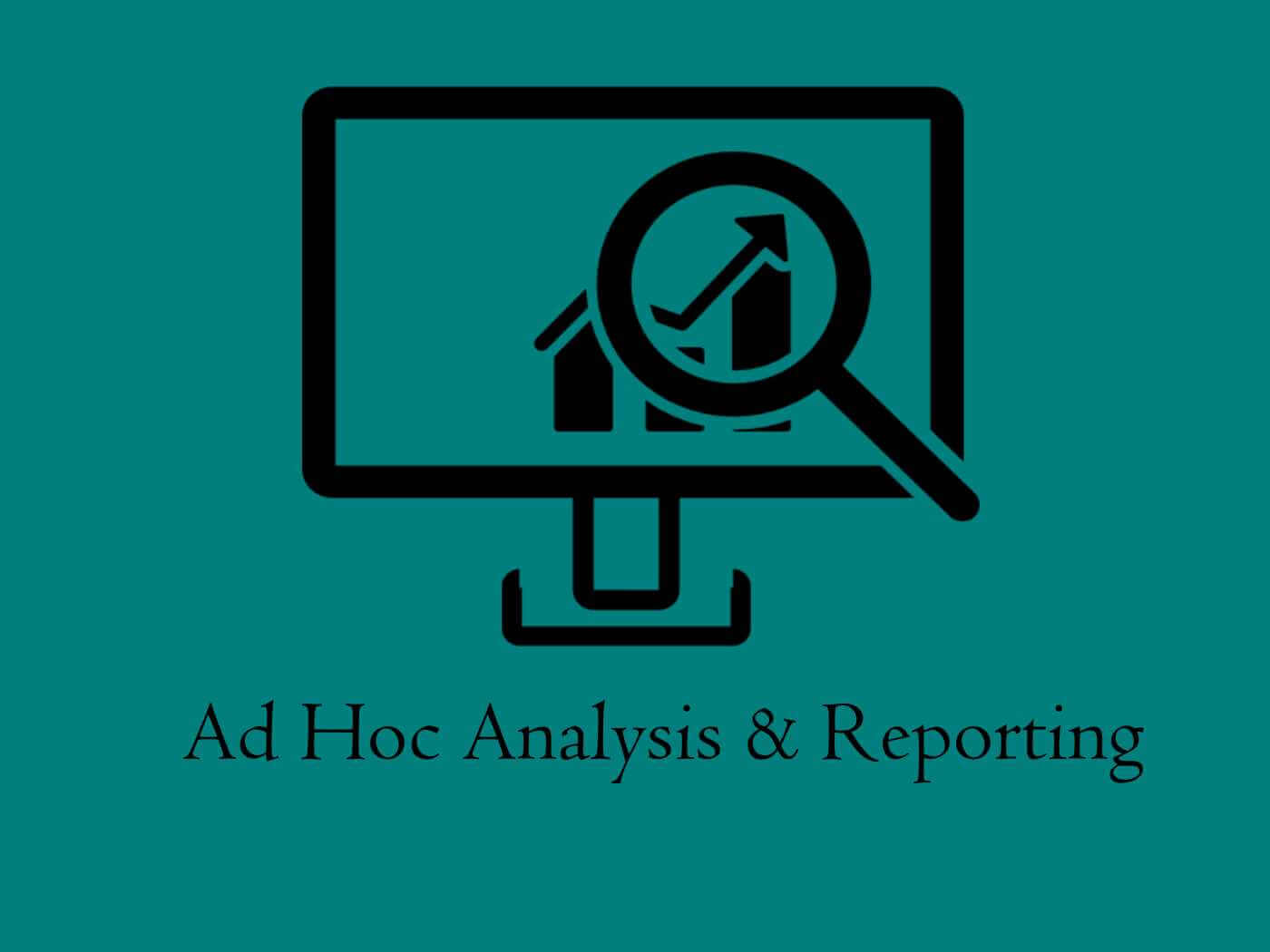 Ad Hoc Analysis - Meaning, Types, Uses, Benefits & Examples